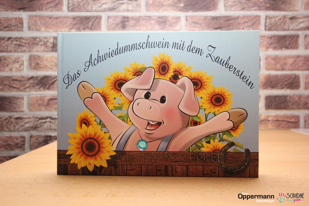 """Bilderbuch """"Das Achwiedummschwein mit dem Zauberstein"""" von Thomas Schöne"""